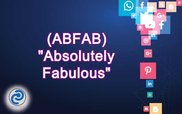 ABFAB Meaning in Snapchat