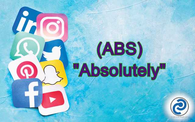 ABS Meaning in Snapchat
