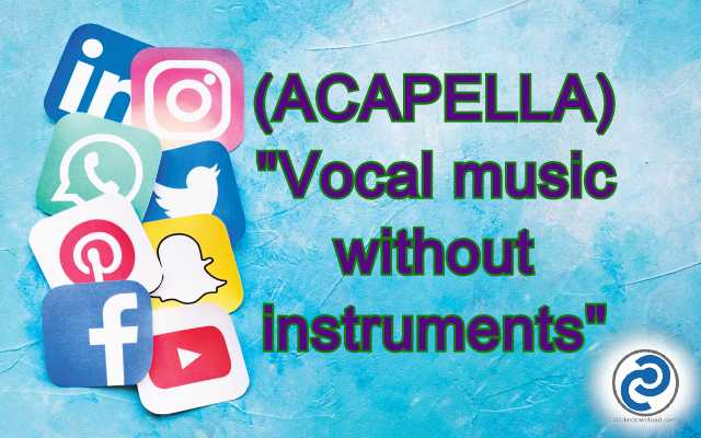 ACAPELLA Meaning in Snapchat