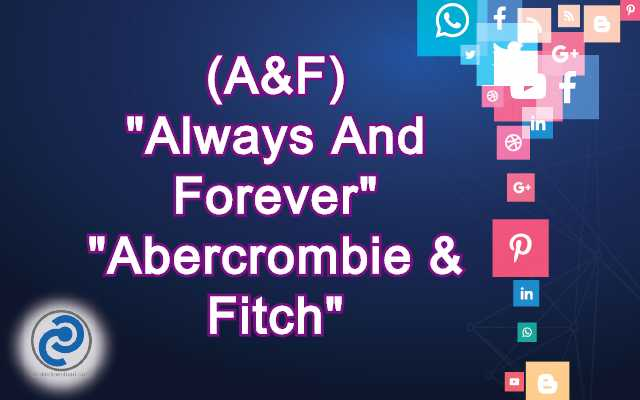 A&F Meaning in Snapchat