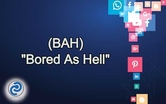 BAH Meaning in Snapchat