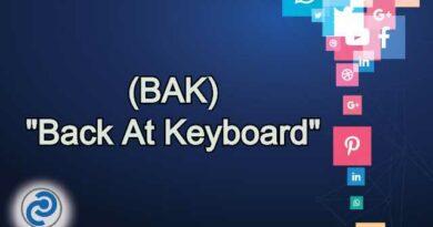 BAK Meaning in Snapchat