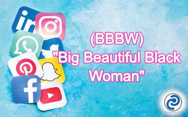 BBBW Meaning in Snapchat