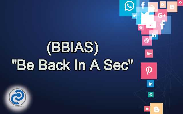 BBIAS Meaning in Snapchat