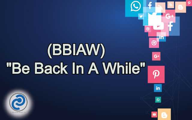 BBIAW Meaning in Snapchat