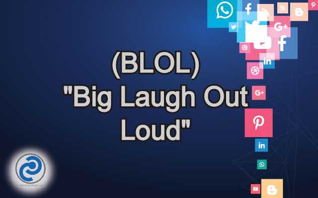 BLOL Meaning in Snapchat