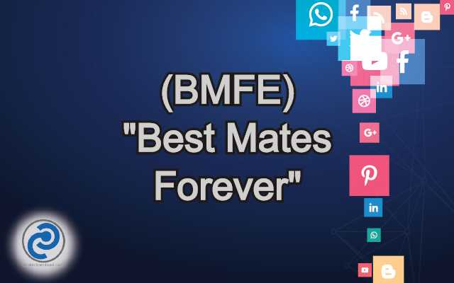 BMFE Meaning in Snapchat