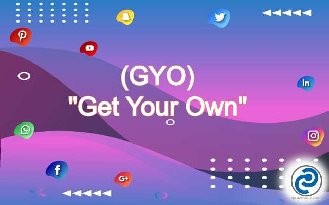 GYO Meaning in Snapchat