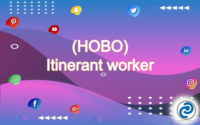 HOBO Meaning in Snapchat