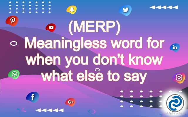MERP Meaning in Snapchat