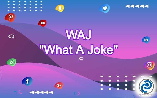 WAJ Meaning in Snapchat