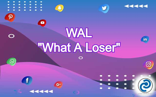 WAL Meaning in Snapchat