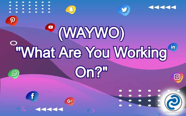 WAYWO Meaning in Snapchat