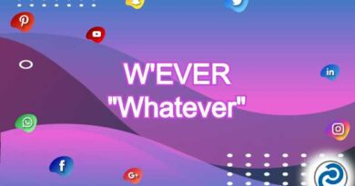W'EVER Meaning in Snapchat