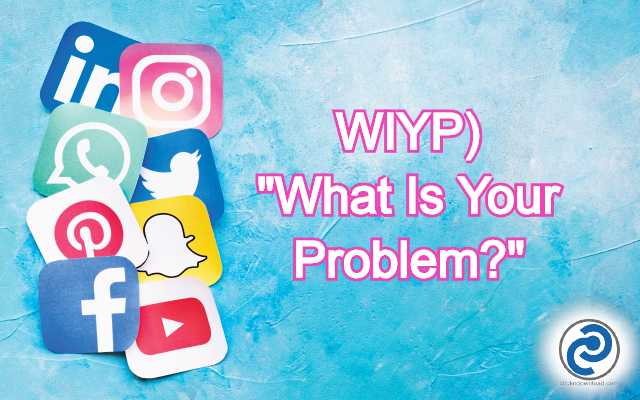 WIYP Meaning in Snapchat