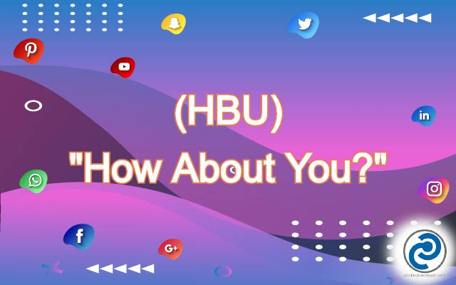 What Does HBU Mean in Social Media