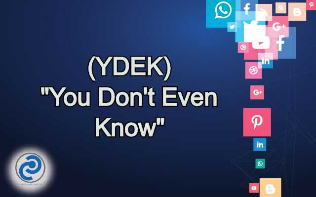 YDEK Meaning in Snapchat