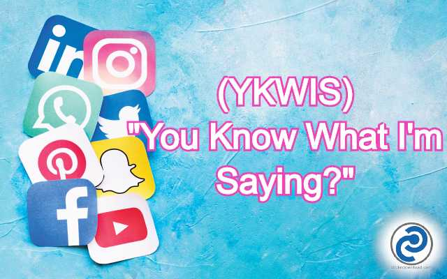 YKWIS Meaning in Snapchat