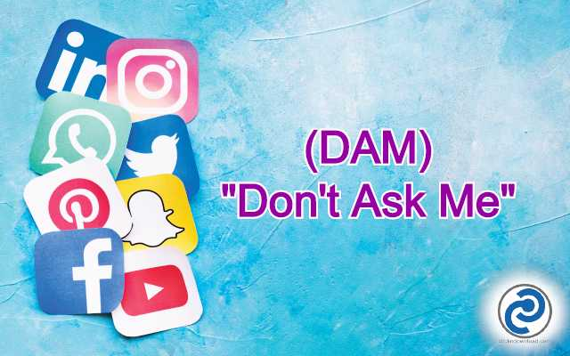 DAM Meaning in Snapchat