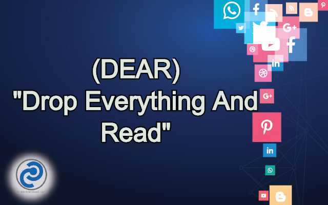 DEAR Meaning in Snapchat