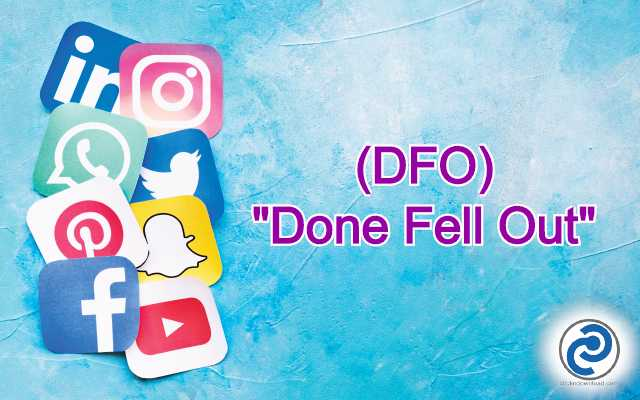 DFO Meaning in Snapchat