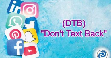 DTB Meaning in Snapchat