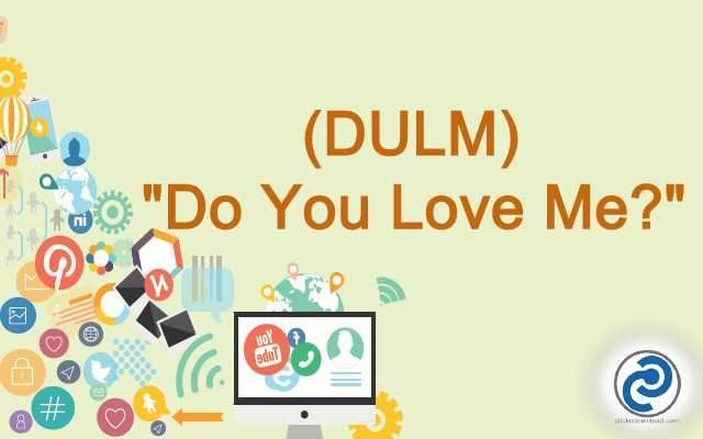DULM Meaning in Snapchat
