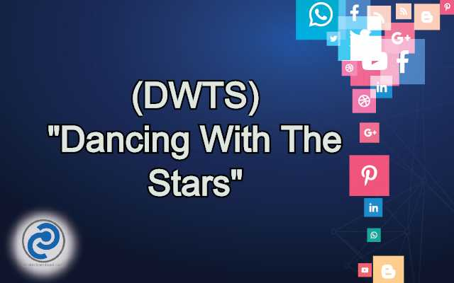 DWTS Meaning in Snapchat