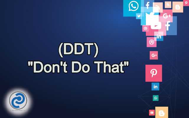 DDT Meaning in Snapchat