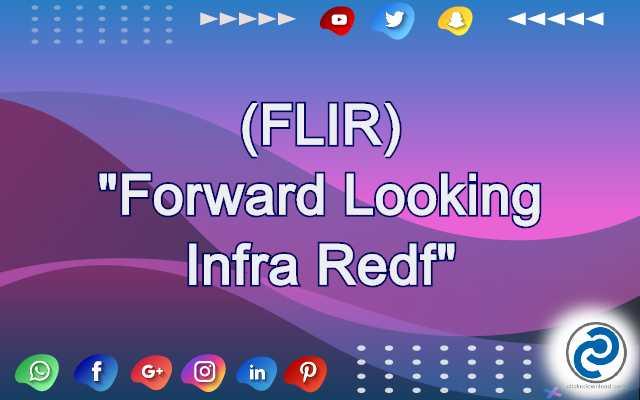 FLIR Meaning in Snapchat