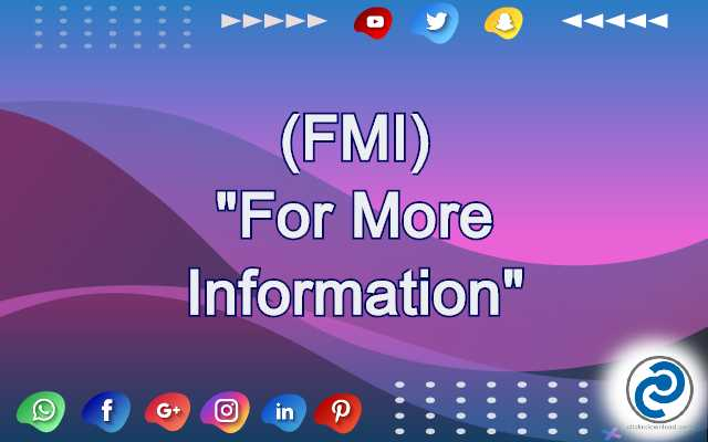 FMI Meaning in Snapchat