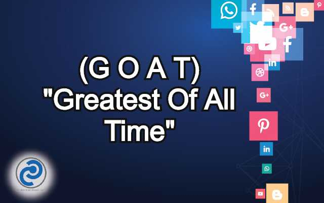 G O A T Meaning in Snapchat