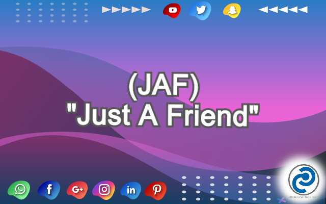 JAF Meaning in Snapchat