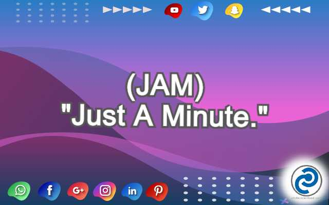 JAM Meaning in Snapchat