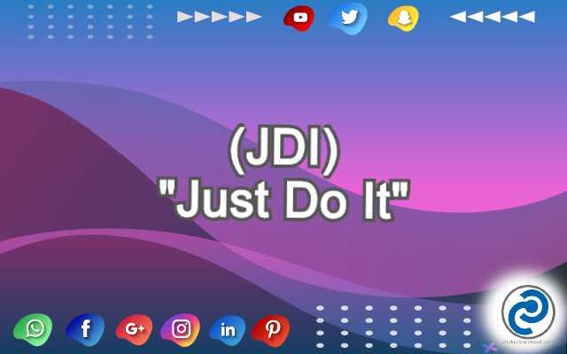 JDI Meaning in Snapchat