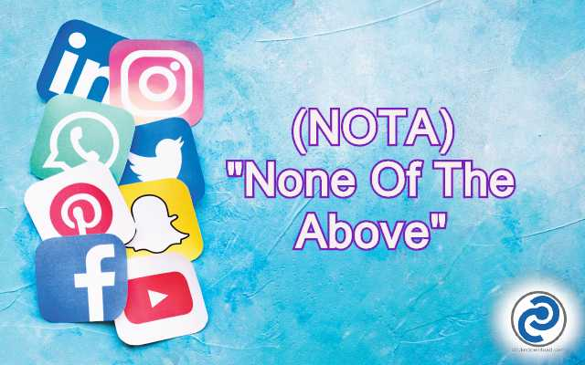 NOTA Meaning in Snapchat