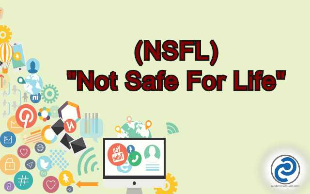 NSFL Meaning in Snapchat
