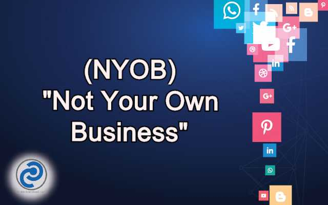 NYOB Meaning in Snapchat