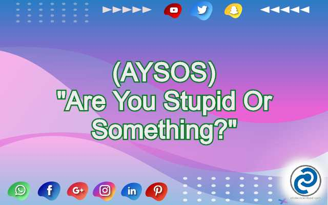 AYSOS Meaning in Snapchat