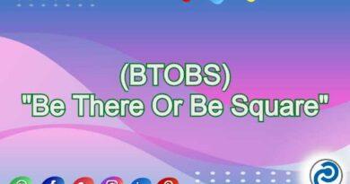 BTOBS Meaning in Snapchat