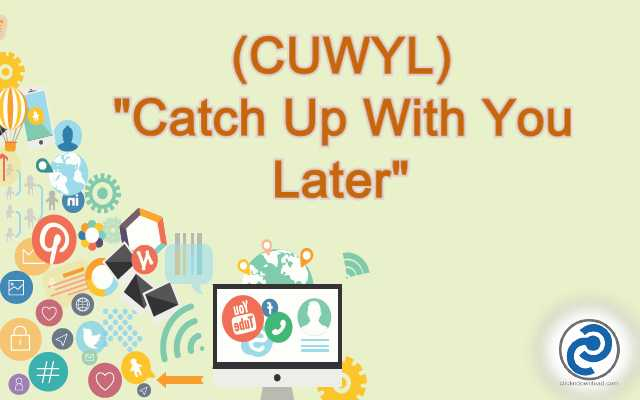 CUWYL Meaning in Snapchat