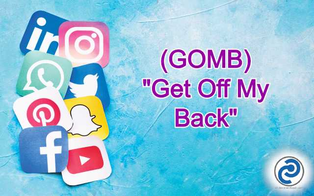 GOMB Meaning in Snapchat