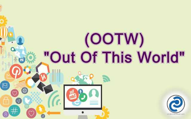 OOTW Meaning in Snapchat