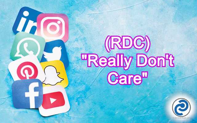 What Does RDC Mean in Social Media? RDC Meaning in Snapchat, Pinterest, Instagram etc.