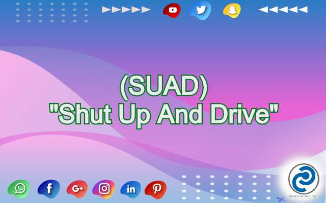SUAD Meaning in Snapchat