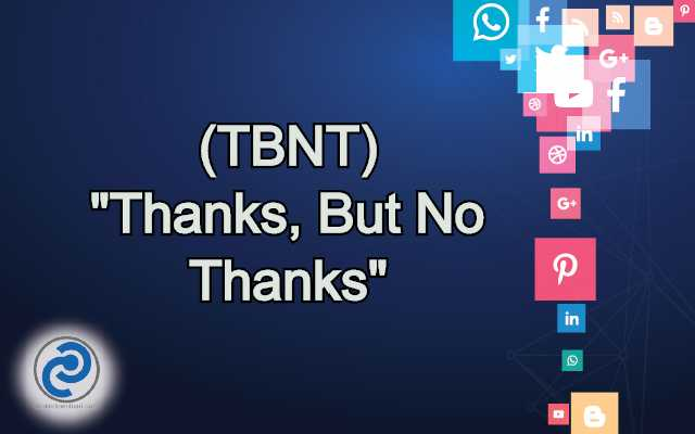 TBNT Meaning in Snapchat