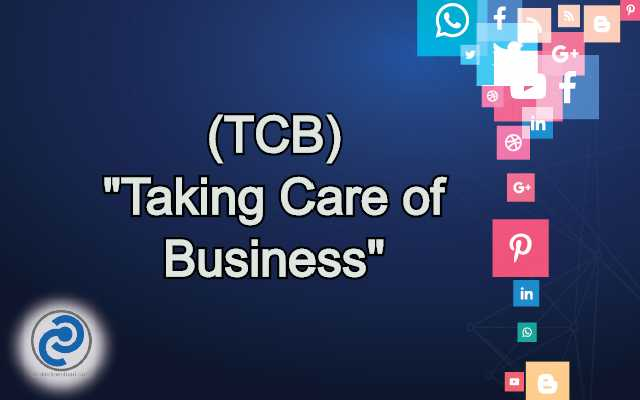 TCB Meaning in Snapchat
