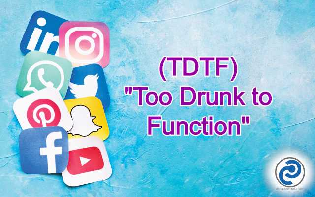 TDTF Meaning in Snapchat
