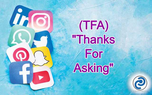 TFA Meaning in Snapchat