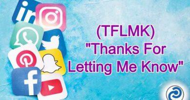 TFLMK Meaning in Snapchat